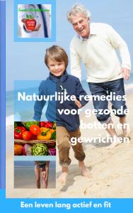 Natuurlijke remedies voor gezonde botten en gewrichten